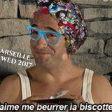 """J'aime me beurrer la biscotte"" - Mix WED Marseille 2017"
