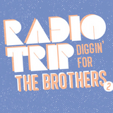 Radio Trip - Diggin' For The Brothers // VOL 2.