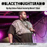 #BlackThoughtsRadio Podcast Episode 2: The Tony Tumac Episode
