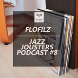 Jazz Jousters Podcast #8 by FloFilz