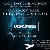 SPECIAL EDITION  of GALAXY MIX EPISODE 35 with guest MONOVERSE