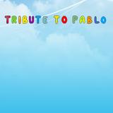TRIBUTE TO PABLO MIX VERSION