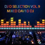 DJ D SELECTION VOL. 9 SUMMER EDITION MIXED BY D3V1D D7