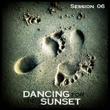 - Dancing for the Sunset- Session 06