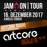JAM ON TOUR @ KANZLEI ZÜRICH | ARTCORE RADIO - 2. SET (DANCEHALL) | 02:00 - 02:30