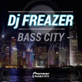 Dj FREAZER - BASS CITY Vol.2 // PIONEER Dj Resident 2015