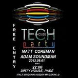 Matt Coreman and Adam Soundman @ Tech Time Padé PART 1