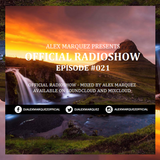 Alex Marquez @ Official RadioShow Episode #021