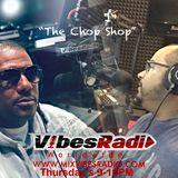 The Chop Shop #1 - Mike & Penn