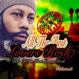 ALL THE BEST LOVERS ROCK MIX {best of the best lovers rock} volume 3