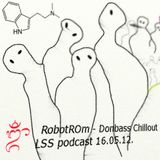 RobotROm - DonBass chillout let's summer begin podcast 16.05.12