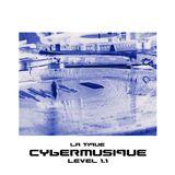 Cybermusique Level 1.1