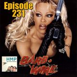 Episode 231- Barb Wire