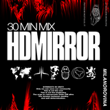 The Ruins Of A City Are Its Wealth: Milanorovina Golden Edition   GUESTMIX#40 by HDMIRROR