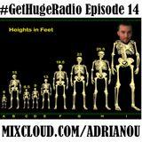 Adrianou's #GetHugeRadio Episode 14