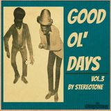 Stereotone 'Good Ol' Days vol 3'