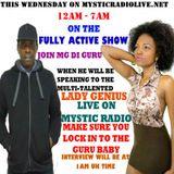 Lady Genius On MYSTIC RADIO LIVE WITH MG DI GURU