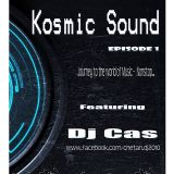 Kosmic Sound(Episode 01)-Feat. Dj Cas || Kolkata