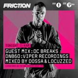 Dossa & Locuzzed - DNB60 Mix for Friction on BBC Radio (May 2017)