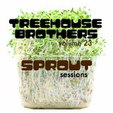 SPROUT SESSIONS-Volume 23-TREEHOUSE BROTHERS