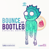 Bounce And Bootleg Mix Especial Edition By Dj Garfields I.R.