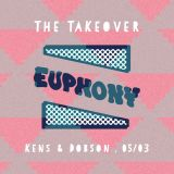 The Takeover with Euphony 5th March 2016