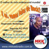 Programa E Ai Vamos Falar de Rock 12.11.2018 Reginaldo Roddrigues
