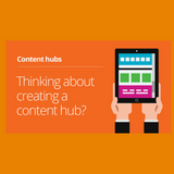 Fresh Egg's Content Hubs Podcast: What is a content hub and why do I need one?