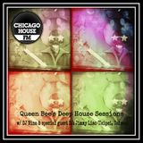 Queen Bee's Deep House Sessions on Chicago House FM (w/ guest mix by DJ Jimmy Liao)