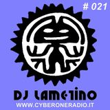 CyberOneRadio House Session - DJ Lametino - episode # 021