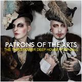 "DEEP SOULFUL HOUSE - ""Patrons of the Arts"" (Posh Ball Mix)"
