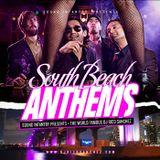 South Beach Anthems - DJ Rico Sanchez