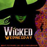 Wicked Wednesday Night