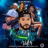 The Old Skool Garage & Funky Mix - Mixed by DJ Lee (Vol 4)