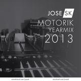 jose SK - Motorik yearmix 2013