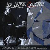 LALETRACAPITAL PODCAST 131 - DE CUELLOS Y DAMAS - ENT KAELAN MIKLA (OMC RADIO)