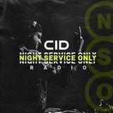 CID - Night Service Only Radio 025
