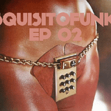 SQUISITO FUNK EP.02 (Mixed by Mirco B. ClubSquisito)