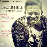 2016.3.19 sat Lager Hill at Umegaoka Quintet