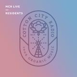 Cotton City Radio - Sunday 9th December 2018 - MCR Live Residents