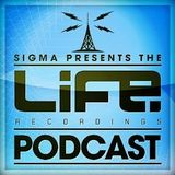 Sigma - Life Recordings Podcast 10