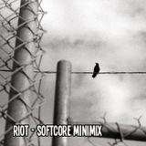 Ri0t - Softcore minimix
