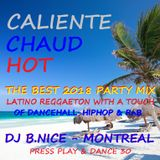 DJ B.Nice - Montreal - Press Play & Dance 30 (** The BEST Summer 2018 LATINO REGGAETON PARTY MIX**)