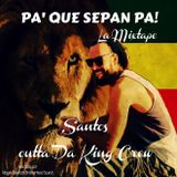 Santos - Pa' que sepan pa! - La Mixtape