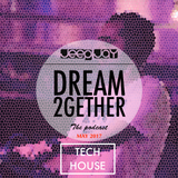 Dream 2gether (TeCh HoUsE) By JEEP JAY MAY 2017