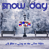 Snow Day - a Put a Log on the Fire Mix