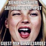 Wizzardez - Guest Mix for Bondi & Nasty.fm 1/25/14
