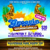 Groovin' at Gulfstream | Saturday April 13th | Mixed by DJ TURBO