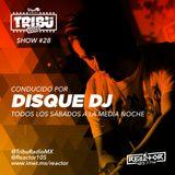#TribuRadio / Show #28