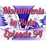 Monuments in Ruin - Chapter 94